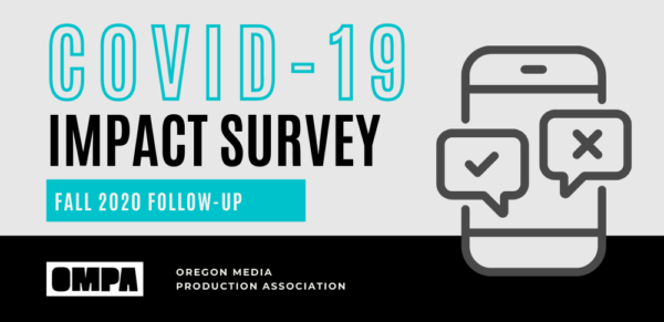 OMPA | Oregon Media Production Impact Survey (Follow-Up)