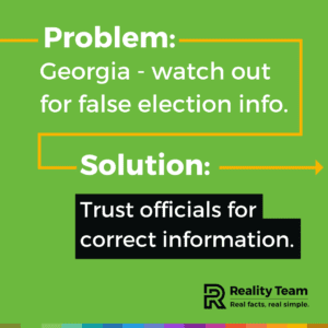 Georgia – watch out for false election info